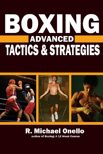 Boxing: Advanced Tactics and Strategies: R. Michael Onello