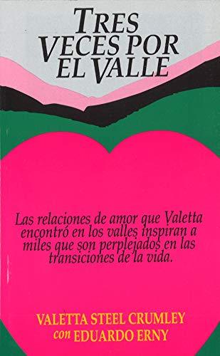 Tres veces por el valle: Valetta Steel Crumley