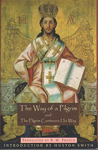 The Way of a Pilgrim and the