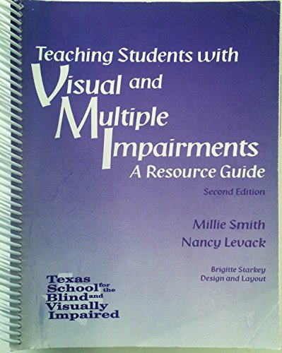 9781880366257: Teaching Students with Visual and Multiple Impairments, A Resource Guide