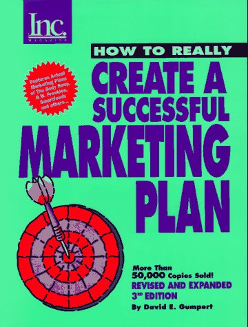 9781880394250: How to Really Create a Successful Marketing Plan, Revised