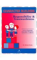 9781880396544: Character Builders : Responsibility and Trustworthiness (K-6 Character Education Program) (Character Builders Series No. 1: Building Character in Students)