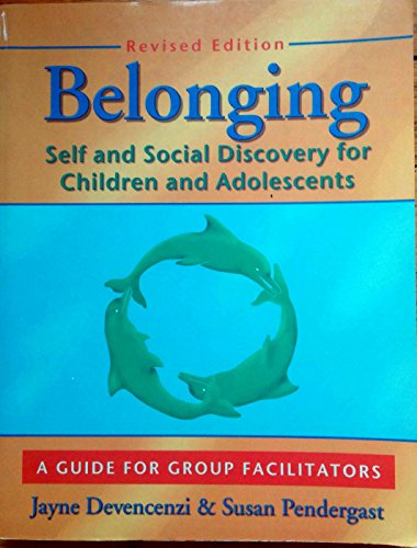 9781880396896: Belonging: Self and Social Discovery for Children and Adolescents