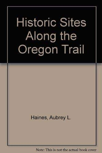 9781880397039: Historic Sites Along the Oregon Trail
