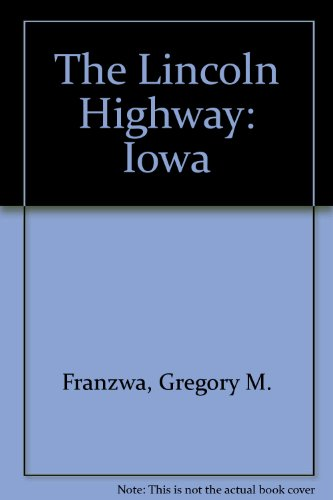 9781880397107: The Lincoln Highway: Iowa