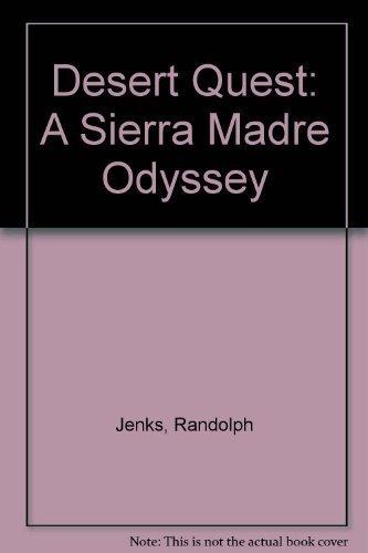 Desert Quest: A Sierra Madre Odyssey: Jenks & Powell