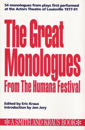 The Great Monologues from the Humana Festival: Humana Festival