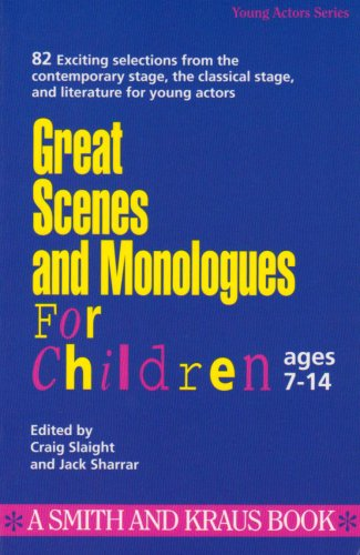 Great Scenes and Monologues for Children: Young Actors Series: Age Seven: Jack F. Sharrar
