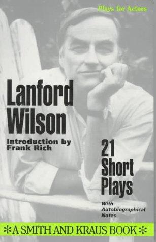 Lanford Wilson: 21 Short Plays: Lanford Wilson