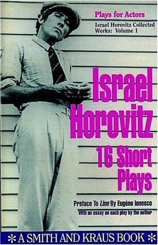 ISRAEL HOROVITZ COLLECTED WORKS : Volume 1,: Horovitz, Israel