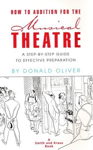 9781880399583: How to Audition for the Musical Theatre: A Step-By-Step Guide to Effective Preparation