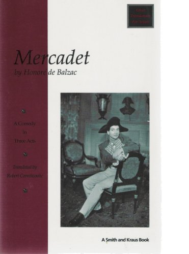 9781880399637: Mercadet: The Napoleon of Finance : A Comedy in Three Acts