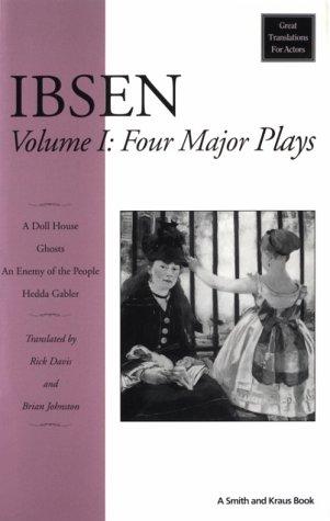 9781880399675: Ibsen: Four Major Plays, Vol. I
