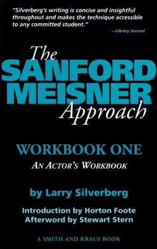 The Sanford Meisner Approach: An Actor's Workbook: 1 (Career Development Book): Larry ...