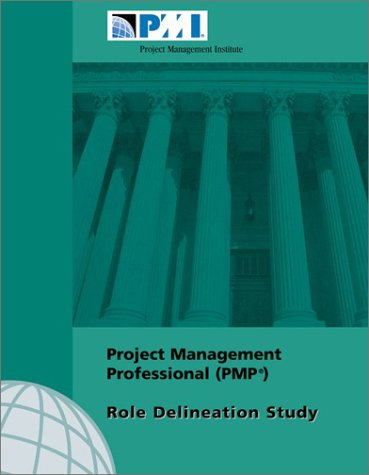 Project Management Professional (PMP) Role Delineation Study (188041029X) by Project Management Institute