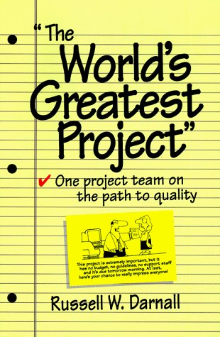 9781880410363: The World's Greatest Project: One Project Team on the Path to Quality (Perspective Series)