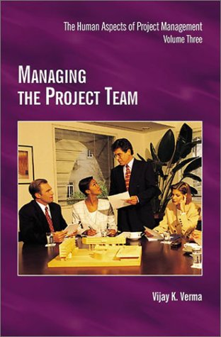 9781880410424: Managing the Project Team
