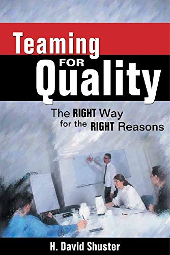 9781880410639: Teaming for Quality: The Right Way for the Right Reasons