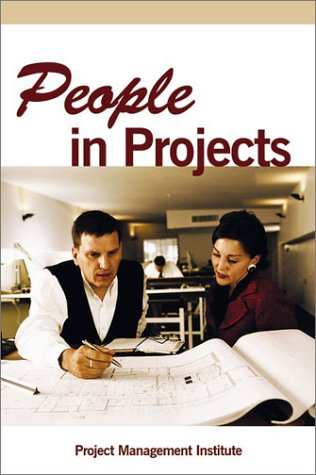 People in Projects (9781880410721) by Project Management Institute