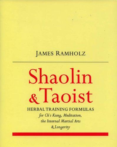 9781880412008: Shaolin & Taoist Herbal Training Formulas: For Ch'i Kung, Meditation, the Internal Martial Arts & Longevity
