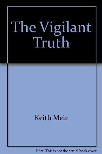 The Vigilant Truth (And the Sin of Knowing): Meir, Jerome