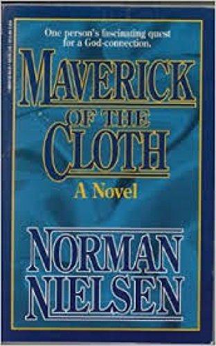 Maverick of the Cloth: Norman Nielsen