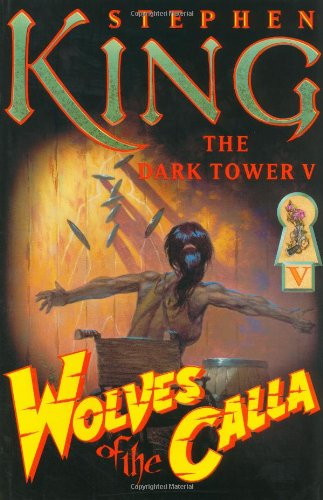 Wolves of the Calla (The Dark Tower, Book 5): STEPHEN KING