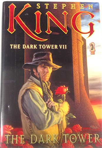 THE DARK TOWER VII: THE DARK TOWER .: King, Stephen
