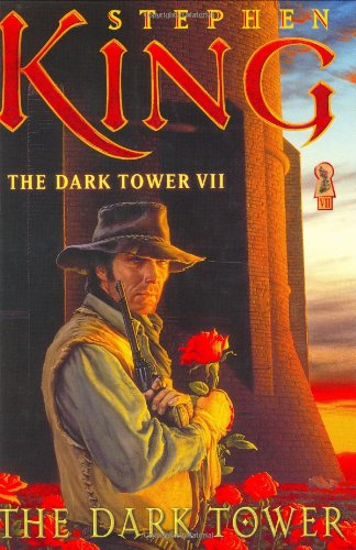 The Dark Tower (The Dark Tower, Book 7) Inscribed By Stephen King: King, Stephen