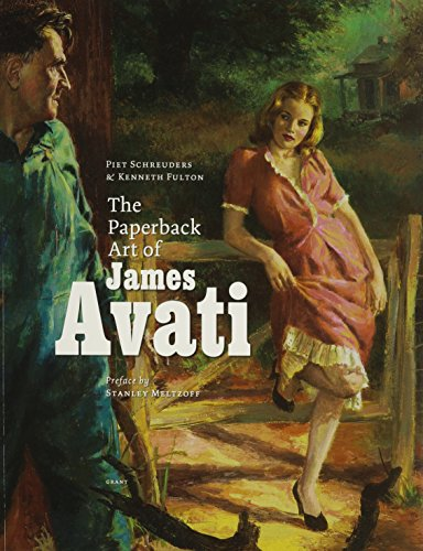 The Paperback Art of James Avati (1880418711) by Kenneth Fulton; Piet Schreuders