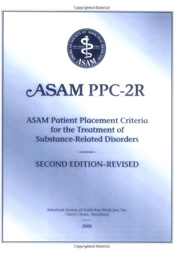 9781880425060: Patient Placement Criteria for the Treatment of Substance-Related Disorders, Second Edition-Revised