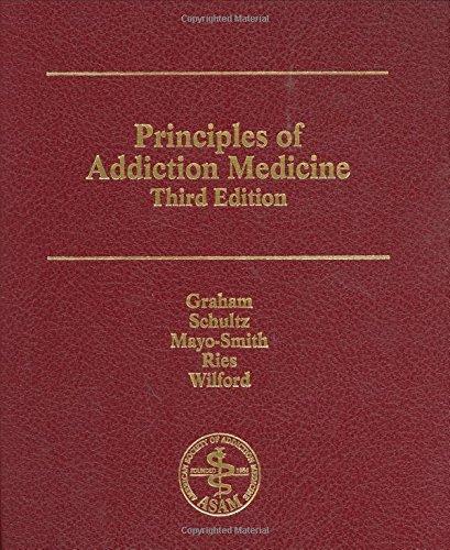 9781880425084: Principles of Addiction Medicine