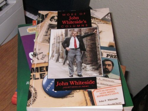 More of John Whiteside's Columns: Whiteside, John