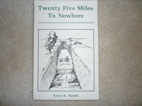 Twenty Five Miles To Nowhere