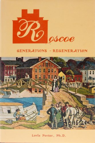 Roscoe: Generations, regeneration (9781880443057) by Porter, Lorle