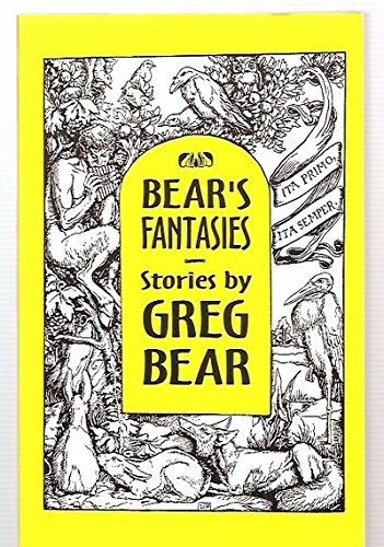 Bear's Fantasies: Bear, Greg