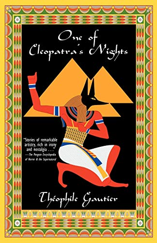 One of Cleopatra's Nights: Theophile Gautier, Lafcadio
