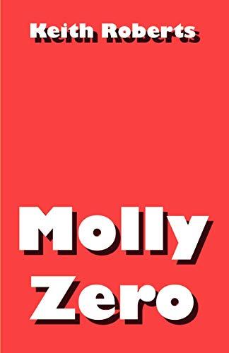 Molly Zero: Keith Roberts