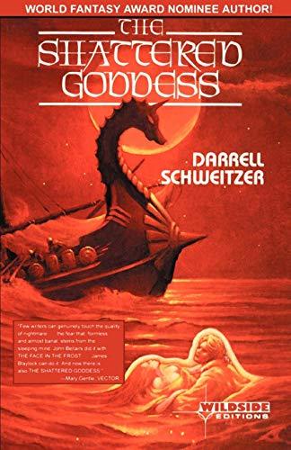 9781880448809: The Shattered Goddess