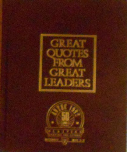 9781880461020: Great Quotes from Great Leaders