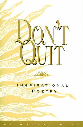 9781880463260: Don't Quit: Inspirational Poetry