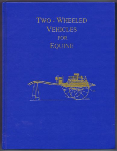 Two-Wheeled Vehicles for Equine: Carriage Museum of America