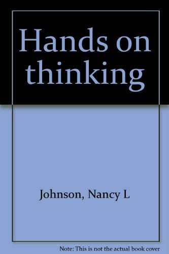 Hands on thinking: Johnson, Nancy L