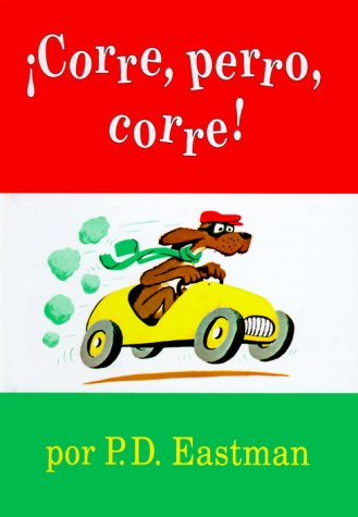 Corre, perro, corre!: P. D. Eastman