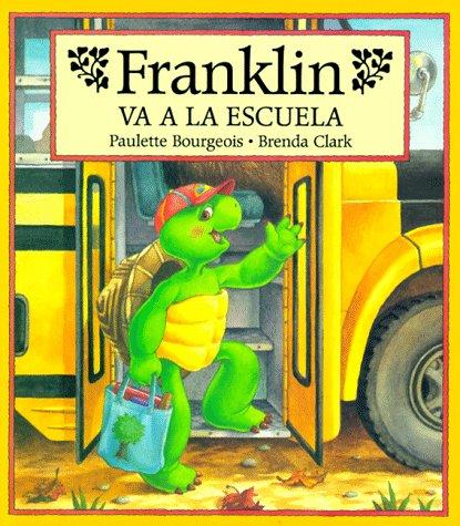 9781880507414: Franklin Va a la Escuela = Franklin Goes to School