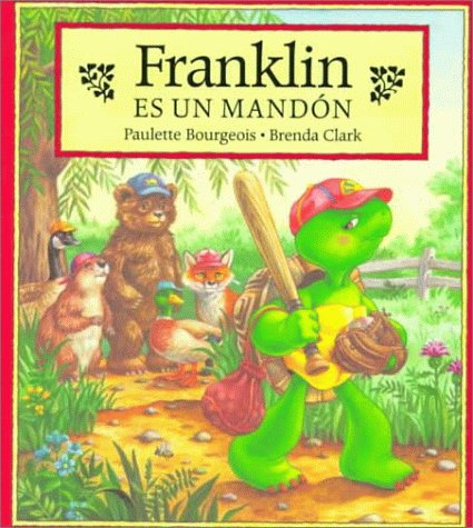 9781880507421: Franklin Es UN Mandon (Franklin (Paperback Spanish)) (Spanish Edition)