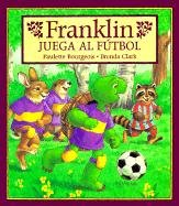 9781880507445: Franklin Juega Al Futbol