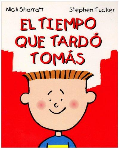 9781880507483: El Tiempo Que Tardo Tomas = The Time It Took Tom (Spanish Edition)