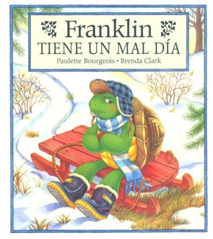 9781880507520: Franklin Tiene Un Mal Dia/Franklin's Bad Day