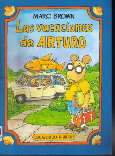 9781880507605: Las Vacaciones de Arturo (Spanish Edition)
